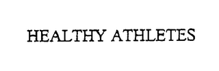 mark for HEALTHY ATHLETES, trademark #76373097