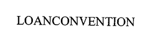 mark for LOANCONVENTION, trademark #76373425