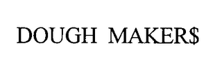 mark for DOUGH MAKERS, trademark #76374736