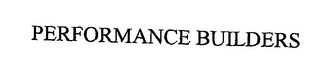 mark for PERFORMANCE BUILDERS, trademark #76375666