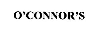 mark for O'CONNOR'S, trademark #76376826