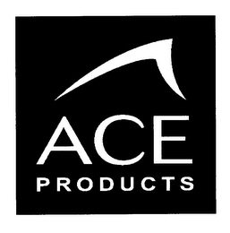 mark for ACE PRODUCTS, trademark #76383135