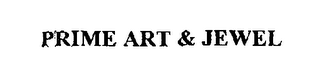 mark for PRIME ART & JEWEL, trademark #76383789
