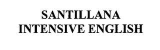 mark for SANTILLANA INTENSIVE ENGLISH, trademark #76384850