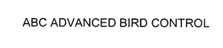 mark for ABC ADVANCED BIRD CONTROL, trademark #76388436