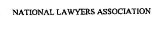 mark for NATIONAL LAWYERS ASSOCIATION, trademark #76389711