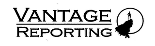 mark for VANTAGE REPORTING, trademark #76389885