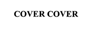 mark for COVER COVER, trademark #76390162