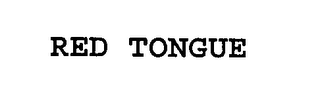 mark for RED TONGUE, trademark #76390740
