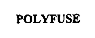 mark for POLYFUSE, trademark #76392200