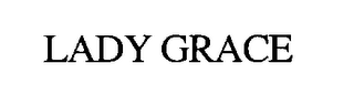 mark for LADY GRACE, trademark #76392525