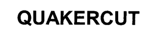 mark for QUAKERCUT, trademark #76393349