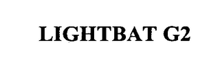 mark for LIGHTBAT G2, trademark #76393463