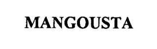mark for MANGOUSTA, trademark #76394735