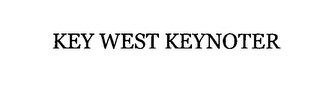 mark for KEY WEST KEYNOTER, trademark #76396591