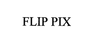 mark for FLIP PIX, trademark #76396732