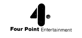 mark for 4 .FOUR POINT ENTERTAINMENT, trademark #76397840