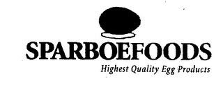 mark for SPARBOEFOODS HIGHEST QUALITY EGG PRODUCTS, trademark #76398025