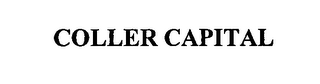 mark for COLLER CAPITAL, trademark #76399769