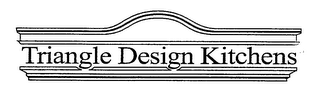 mark for TRIANGLE DESIGN KITCHENS, trademark #76400090