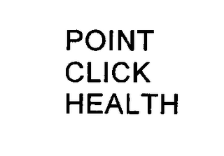 mark for POINT CLICK HEALTH, trademark #76400204