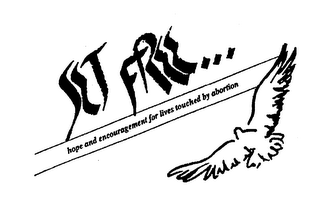 mark for SET FREE...HOPE AND ENCOURAGEMENT FOR LIVES TOUCHED BY ABORTION, trademark #76400252