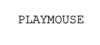 mark for PLAYMOUSE, trademark #76400778