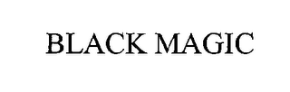 mark for BLACK MAGIC, trademark #76401201