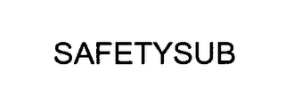 mark for SAFETYSUB, trademark #76402103