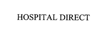 mark for HOSPITAL DIRECT, trademark #76403341