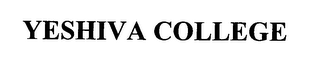mark for YESHIVA COLLEGE, trademark #76406468