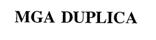 mark for MGA DUPLICA, trademark #76408308