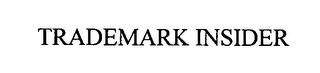 mark for TRADEMARK INSIDER, trademark #76415585