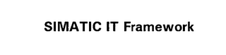 mark for SIMATIC IT FRAMEWORK, trademark #76416279