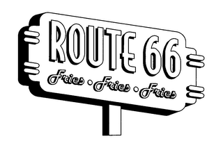 mark for ROUTE 66 FRIES FRIES FRIES, trademark #76417268