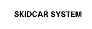 mark for SKIDCAR SYSTEM, trademark #76417959