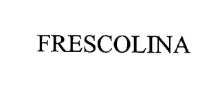 mark for FRESCOLINA, trademark #76418078