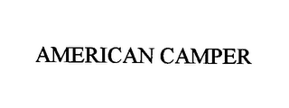 mark for AMERICAN CAMPER, trademark #76418540