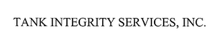 mark for TANK INTEGRITY SERVICES, INC., trademark #76420699