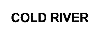mark for COLD RIVER, trademark #76420792