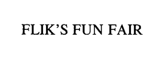 mark for FLIK'S FUN FAIR, trademark #76420913