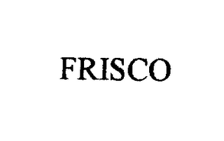 mark for FRISCO, trademark #76421550