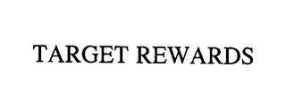 mark for TARGET REWARDS, trademark #76421569