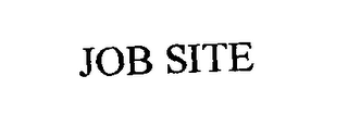 mark for JOB SITE, trademark #76429534