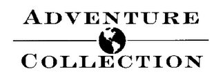 mark for ADVENTURE COLLECTION, trademark #76430644