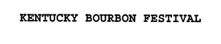 mark for KENTUCKY BOURBON FESTIVAL, trademark #76431677