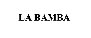 mark for LA BAMBA, trademark #76432536