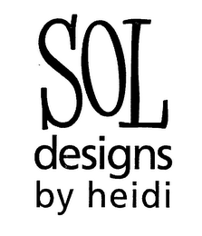 mark for SOL DESIGNS BY HEIDI, trademark #76433052
