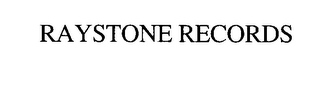 mark for RAYSTONE RECORDS, trademark #76435514
