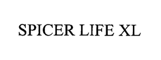 mark for SPICER LIFE XL, trademark #76437571